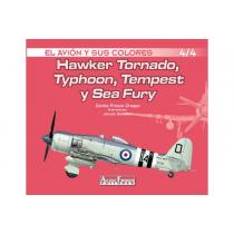 Hawker Tornado, Typhoon, Tempest y Sea Fury 4/4