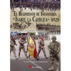 El Regimiento de Infantería «Isabel la Católica»