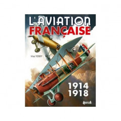 L'AVIATION FRANÇAISE PENDANT LA 1ERE GM