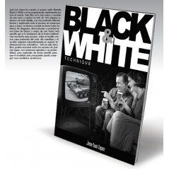 BLACK&WHITE, Técnicas de blanco y negro