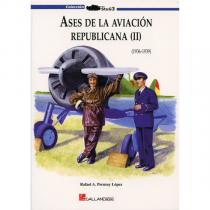 Ases de la Aviación Republicana. v.2