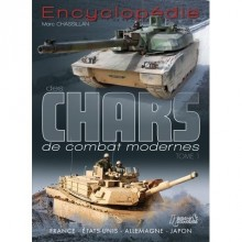 ENCYCLOPÉDIE DES CHARS DE COMBAT MODERNES - TOME 1