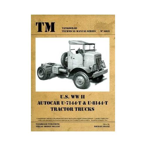 US WWII Autocar U-7144 U-8144T Tractor Trucks