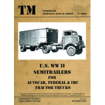 US WWII SEMITRAILERS for Autocar, Federal  IHC Ts