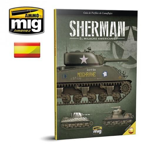 sherman, el milagro americano