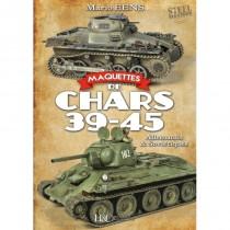 MAQUETTES DE CHARS 39-45
