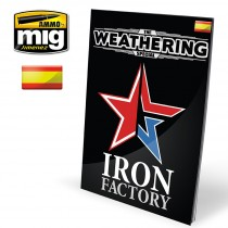 The Weathering Special: IRON FACTORY (Castellano)