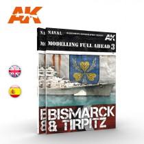 MODELLING FULL AHEAD No3, BISMARCK & TIRPITZ