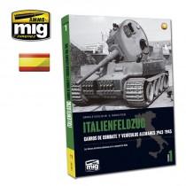 ITALIENFELDZUG. CARROS DE COMBATE Y VEHÍCULOS ALEMANES 1943-1945 VOL.1