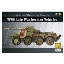Illustrated Weathering Guide to WWII Late War German Vehicles
