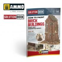 Cómo Pintar Edificios de Ladrillo. Colores Y Sistema de Envejecido Solution Book (multilingüe)