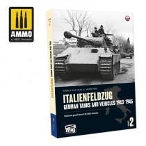 ITALIENFELDZUG. German Tanks and Vehicles 1943-1945 Vol. 2