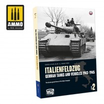 ITALIENFELDZUG. German Tanks and Vehicles 1943-1945 Vol. 2